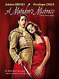 DVD : A Matador's Mistress