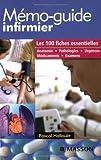 Image de Mémo-guide infirmier : Les 100 fiches essentielles