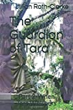 img - for The Guardian of Tara: Part 2-When Tara Whispers book / textbook / text book