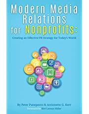 Modern Media Relations for Nonprofits: Creating an Effective PR Strategy for Today's World