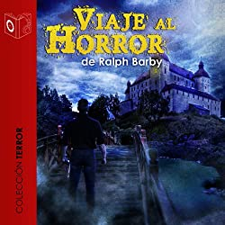 Viaje Al Horror [Journey into Horror]