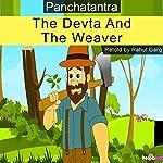 The Devita and the Weaver | Rahul Garg