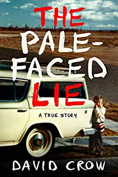 Pale Faced Lie True Story ebook product image