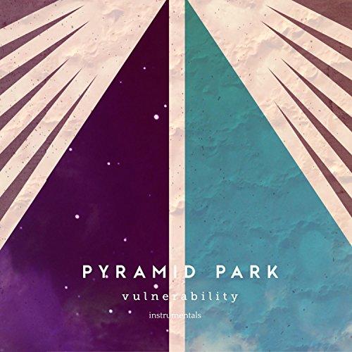 Pyramid Park - Vulnerability [Instrumentals] (2017)