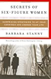 Secrets of Six-figure Women, Barbara Stanny, 0060185481