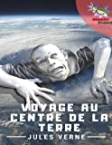 Voyage au centre de la Terre: 1864 (Jules Verne French Books) (Volume 2) (French Edition)