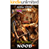 The Weirdest Noob (LitRPG The Weirdest Noob Book 1)