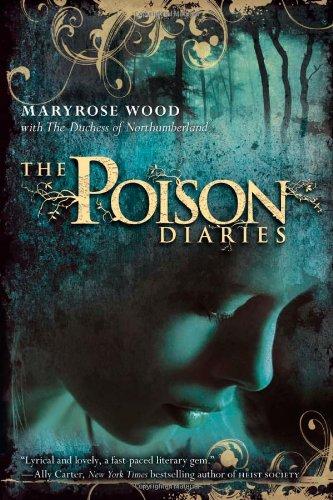 Read Online The Poison Diaries (The Poison Diaires) PDF