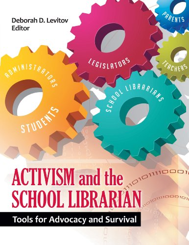 Download Activism and the School Librarian: Tools for Advocacy and Survival Pdf