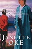 Front cover for the book Beyond the Gathering Storm by Janette Oke