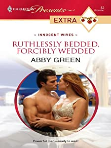 Ruthlessly Bedded, Forcibly Wedded (Innocent Wives Book 2)