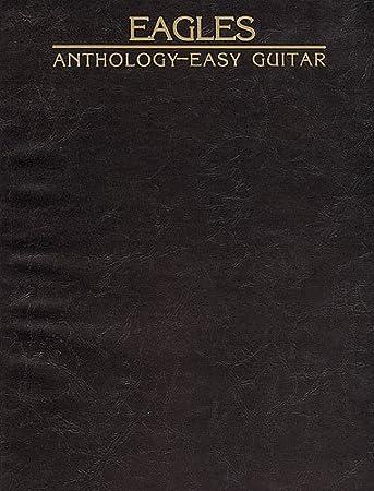 Eagles Anthology Easy Guitar Sheet Music For Melody Line Lyrics