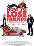 DVD : How to Lose Friends and Alienate People