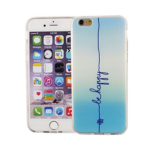 König-Shop Handy Hülle für Apple iPhone 6 / 6s Cover Case Schutz Tasche Motiv Slim Silikon Bumper Schale Etuis Rahmen TPU Motiv Schriftzug Be Happy Blau