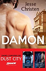 Dust City, tome 2.5 : Damon par Jesse Christen