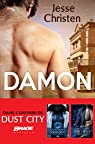 Dust City, tome 2.5 : Damon par Christen