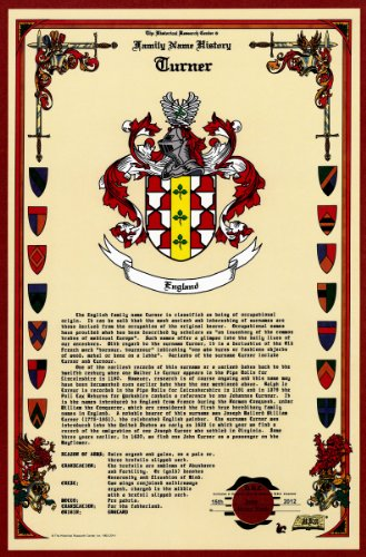 Turner Coat of Arms/Crest and Family Name History, meaning & origin plus Genealogy/Family Tree Research aid to help find clues to ancestry, roots, namesakes and ancestors plus many other surnames at the Historical Research Center Store (Turner Genealogy)