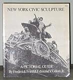 New York Civic Sculpture, Frederick Fried, Edmund Vincent Gillon, 0486232581