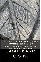 Gluten Safe & Unsafe Ingredient List: The Fundamental Pocket Guide For Celiacs