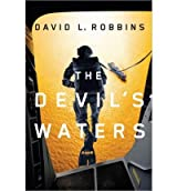 BY Robbins, David L ( Author ) [ THE DEVIL'S WATERS (USAF PARARESCUE THRILLER) ] Nov-2012 [ Paperback ]