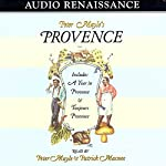 Peter Mayle's Provence: Including 'A Year in Provence' and 'Toujours Provence' | Peter Mayle