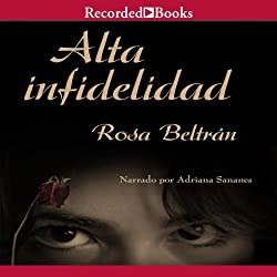 Alta infidelidad [High Infidelity]