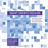 Smart Growth Policies: An Evaluation of Programs and Outcomes