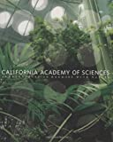 img - for California Academy of Sciences: Architecture in Harmony with Nature book / textbook / text book