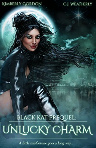 Unlucky Charm: The Black Kat Prequel]()