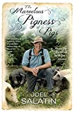 img - for The Marvelous Pigness of Pigs: Respecting and Caring for All God's Creation book / textbook / text book