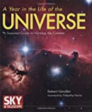 A Year in the Life of the Universe, Robert Gendler, 0760326428