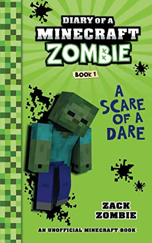 - Diary of a Minecraft Zombie Book 1: A Scare of A Dare