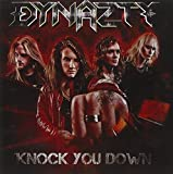 Knock You Down by Dynazty (2009-09-23)