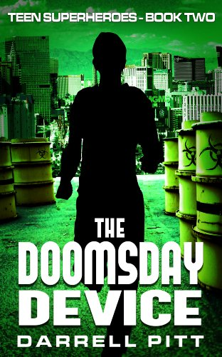 (The Doomsday Device (Teen Superheroes Book)