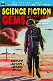 img - for Science Fiction Gems, Volume Thirteen, Stanley Mullen and Others book / textbook / text book