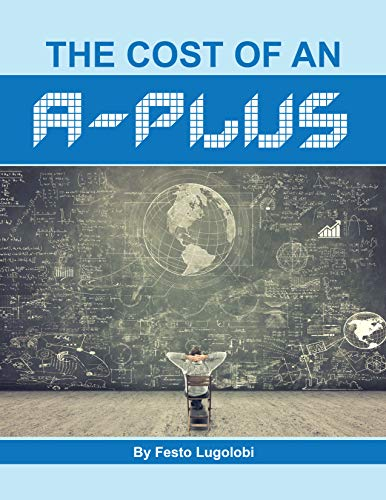 The Cost of An A-Plus