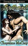 Spellbound, Cheyenne McCray, 1419950231