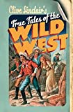 Clive Sinclair's True Tales of the Wild West