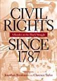 img - for Civil Rights Since 1787: A Reader on the Black Struggle: 1st (First) Edition book / textbook / text book