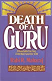 img - for Death of a Guru: A Remarkable True Story of one Man's Search for Truth book / textbook / text book