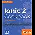 Ionic 2 Cookbook - Second Edition