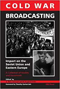 cold war broadcasting impact on the soviet union and eastern europe a ross johnson r eugene. Black Bedroom Furniture Sets. Home Design Ideas
