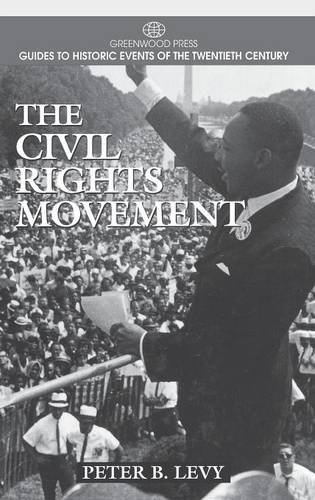 The Civil Rights Movement (Greenwood Press Guides to Historic Events of the Twentieth Century)