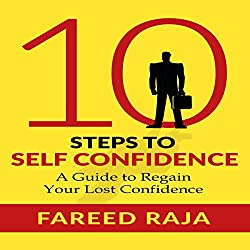10 Steps to Self Confidence
