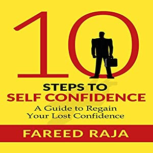 10 Steps to Self Confidence Audiobook