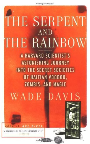 The Serpent and the Rainbow by Davis (25-Aug-1997) Paperback