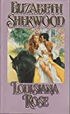 img - for Louisiana Rose (Lovegram Historical Romance) book / textbook / text book