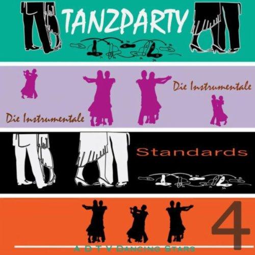 - Tanzparty Standards: Vol. 4 - Die Instrumentale