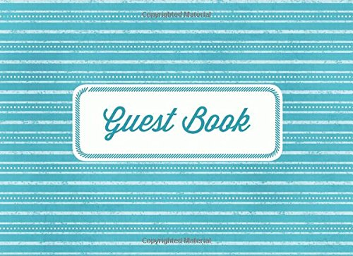 Guest Book: Vacation Home Guest Book: Blue and White