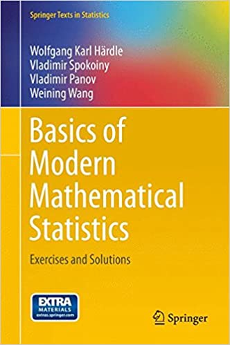 Basics of Modern Mathematical Statistics: Exercises and Solutions (Springer Texts in Statistics)